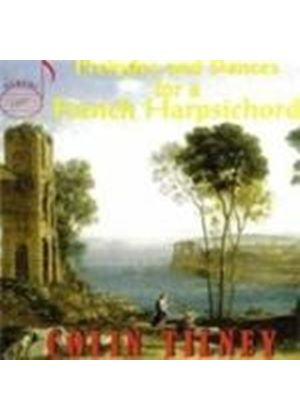 COLIN TILNEY - Preludes/Dances For A French Harpsichord