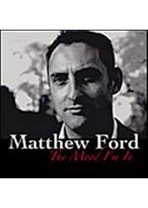 Matthew Ford - The Mood Im In (Music CD)