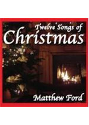 Matthew Ford - Twelve Songs Of Christmas
