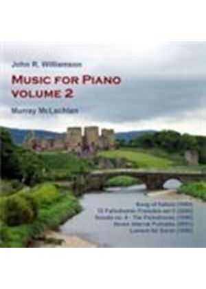 Williamson, JR: Piano Works Vol. 2 (Music CD)