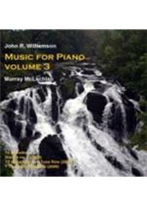 Williamson, JR: Piano Works Vol. 3 (Music CD)