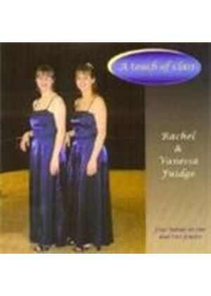 Rachel & Vanessa Fuidge - (A) Touch of Class (Music CD)