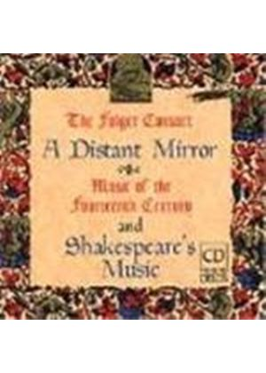 A Distant Mirror & Shakespeare's Music