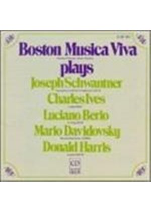 Schwantner/Ives/Berio/Davidovsky/Harris - Boston Musica Viva Plays