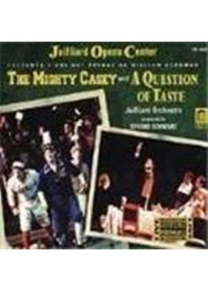 W.Schuman: The Mighty Casey; A Question of Taste