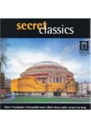 VARIOUS COMPOSERS - Secret Classics
