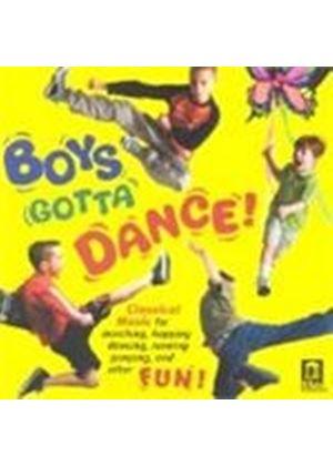 VARIOUS COMPOSERS - Boys Gotta Dance! (Orbelian, Moscow CO)