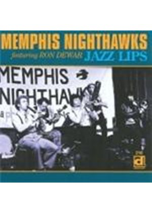 Memphis Nighthawks - Jazz Lips (Music CD)