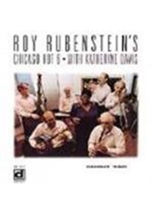 Roy Rubenstein's Chicago Hot 6 - Shout 'Em