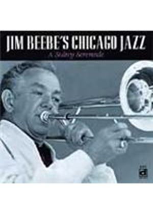 Jim Beebe's Chicago Jazz - Sultry Serenade, A (Music CD)