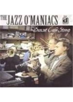 JAZZ O'MANIACS - Sunset Cafe Stomp