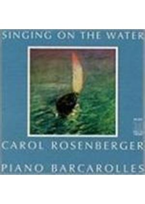 VARIOUS COMPOSERS - Singing On The Water (Rosenberger)