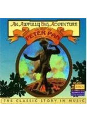 (An) Awfully Big Adventure - (The) Best of Peter Pan: 1904-96