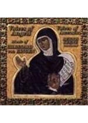 Voices of Angels - Music of Hildegard von Bingen