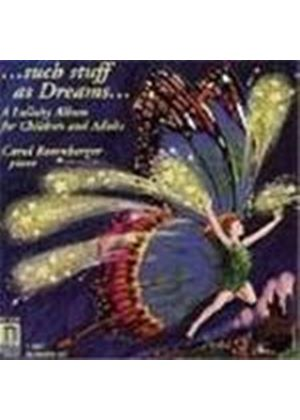 Such Stuff as Dreams - Lullabies for Children & Adults