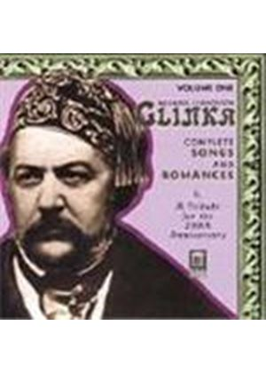 Glinka: Complete Songs and Romances, Vol 1