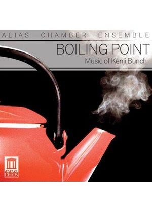 Boiling Point: Music of Kenji Bunch (Music CD)