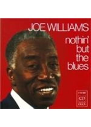 Joe Williams - Nothin But The Blues