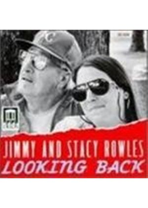 Jimmy And Stacey Rowles - Looking Back