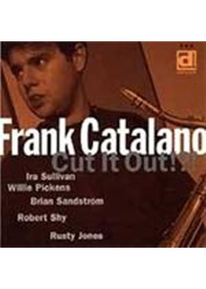 Frank Catalano - Cut It Out (Music CD)