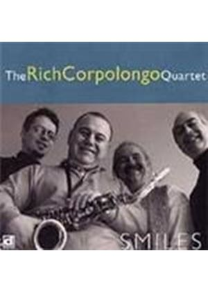 Rich Corpolongo Quartet - Smiles (Music CD)