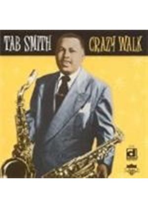 Tab Smith - Crazy Walk