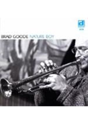 Brad Goode - Nature Boy [European Import]