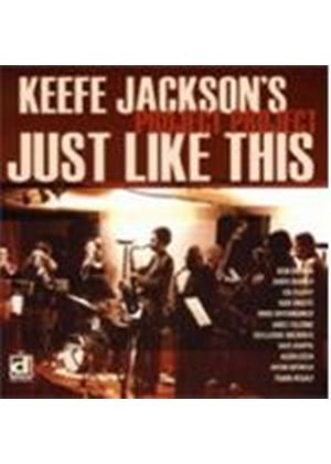 Keefe Jackson Project - Just Like This