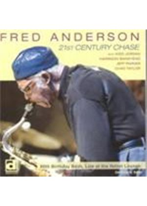 Fred Anderson - 21st Century Chase (Music CD)