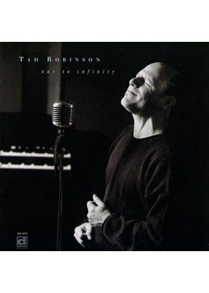 Tad Robinson - One to Infinity (Music CD)