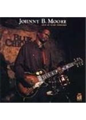 Johnny B. Moore - Live At Blue Chicago