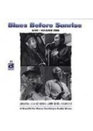 Various Artists - Blues Before Sunrise: Live Vol.1