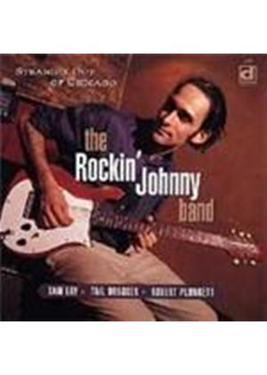 Rockin' Johnny Band - Straight Out Of Chicago (Music CD)