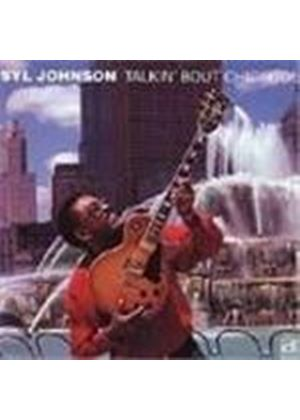Syl Johnson - Talkin' 'bout Chicago