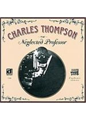 Charles Thompson - Neglected Professor, The