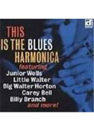 Various Artists - This Is The Blues Harmonica Vol.1