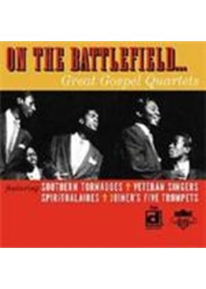 Various Artists - On The Battlefield (Great Gospel Quartets)