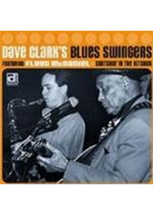Dave Clark Blues Swingers - Switchin' In The Kitchen
