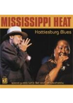 Mississippi Heat - Hattiesburg Blues [European Import]