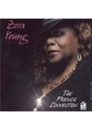 Zora Young - French Connection, The (Music CD)
