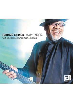 Toronzo Cannon - Leaving Mood (Music CD)