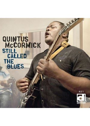 Quintus McCormick - Still Called the Blues (Music CD)
