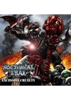 Nocturnal Fear - Excessive Cruelty (Music CD)