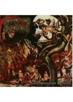 Drawn And Quartered - Extermination Revelry (Music Cd)