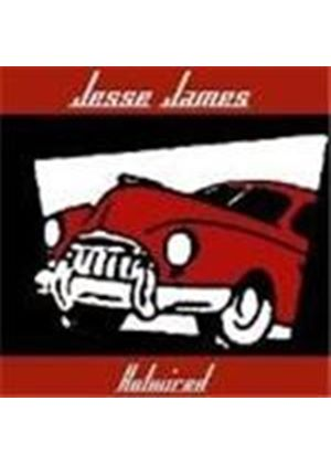 Jesse James - Hotwired