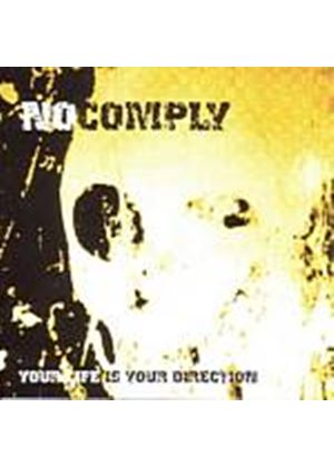No Comply - Your Life (Is Your Direction) (Music CD)