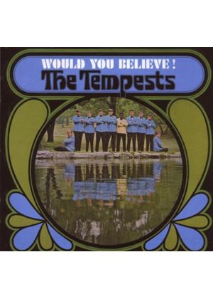 The Tempests - Would You Believe! (Music CD)