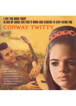 Conway Twitty - I Love You More Today/To See My Angel Cry (Music CD)