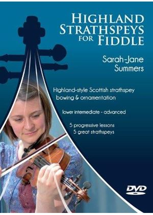 Sarah Summers - Highland Strathspeys For Fiddle (+DVD)