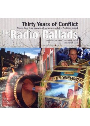 Various Artists - Radio Ballads - Thirty Years On Conflict (Music CD)